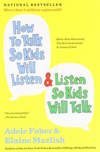 How to Talk so Kids Will Listen读书笔记