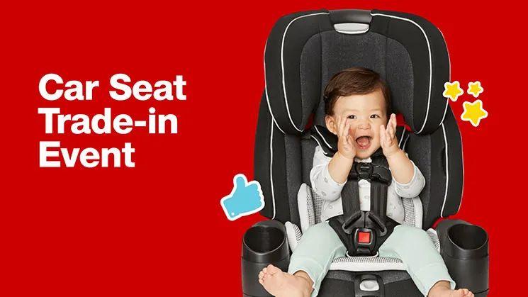 Target安全座椅trade in计划还有5天就结束了,需要的妈妈抓紧啦
